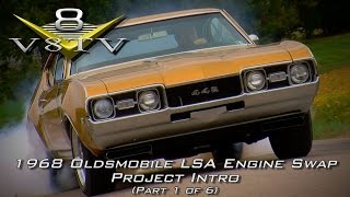1968 Oldsmobile Cutlass Supercharged 6.2 LSA Engine Install Swap Video Part 1 V8TV