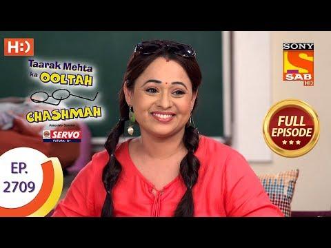 Taarak Mehta Ka Ooltah Chashmah - Ep 2709 - Full Episode - 15th April, 2019