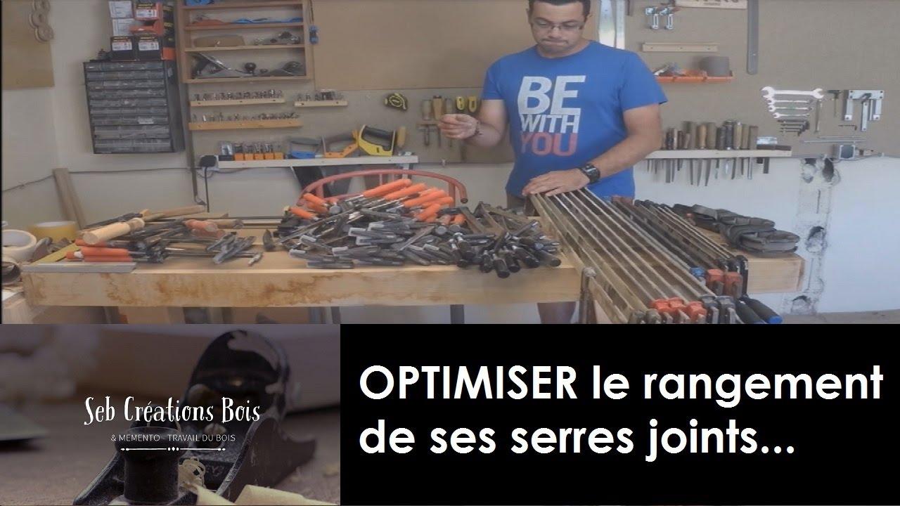 Optimiser le rangement des serres joints youtube for Optimiser rangement garage