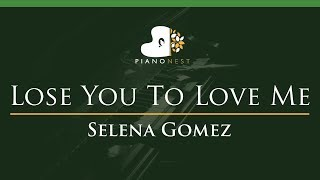 Selena Gomez - Lose You To Love Me - LOWER Key (Piano Karaoke Instrumental)