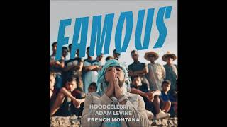 French Montana Famous Remix Ft Hoodcelebrityy Adam Levine
