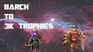 Clash of Clans - TH9 BARCH to 3000 #6: END COMES A NEW BEGINNING???