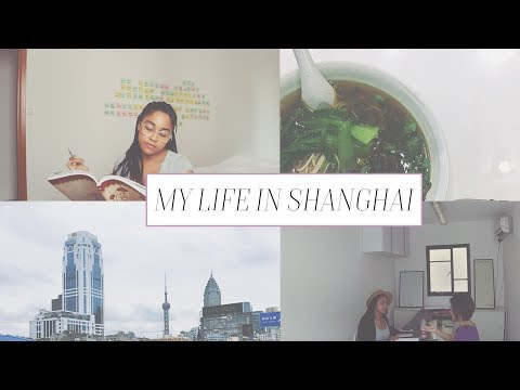 Life as a Student in Shanghai