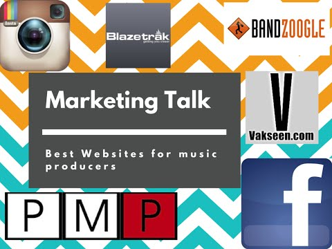 Marketing and Best Websites for music producers