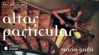 Maria Gadú - Altar Particular [Áudio Oficial] thumbnail