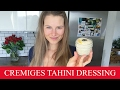 CREMIGES TAHINI-DRESSING  |  LAURELLAS FAVORIT