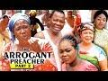 THE ARROGANT PREACHER PART 2 - Mercy Johnson New Movie 2019 Latest Nigerian Nollywood Movie Full HD