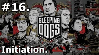 16. Sleeping Dogs (PC) - Initiation [1440p/30FPS]
