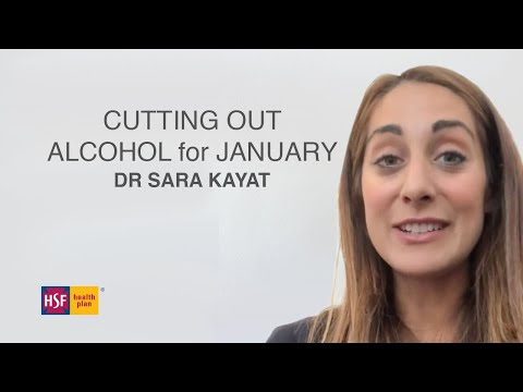 Dry January | Dr Sara Kayat | Benefits of cutting out alcohol for a month