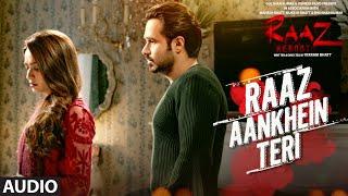 RAAZ AANKHEIN TERI (Sad ver) Song   Raaz Reboot   Jubin Nautiyal   Emraan Hashmi, Kriti Kharbanda,