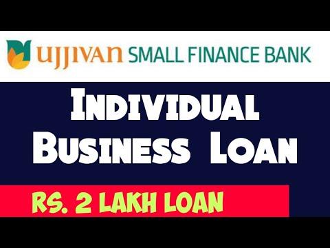 Individual Business Loan | Upto Rs. 2 Lakhs Loan | Ujjivan Small Finance Bank Loan For Business