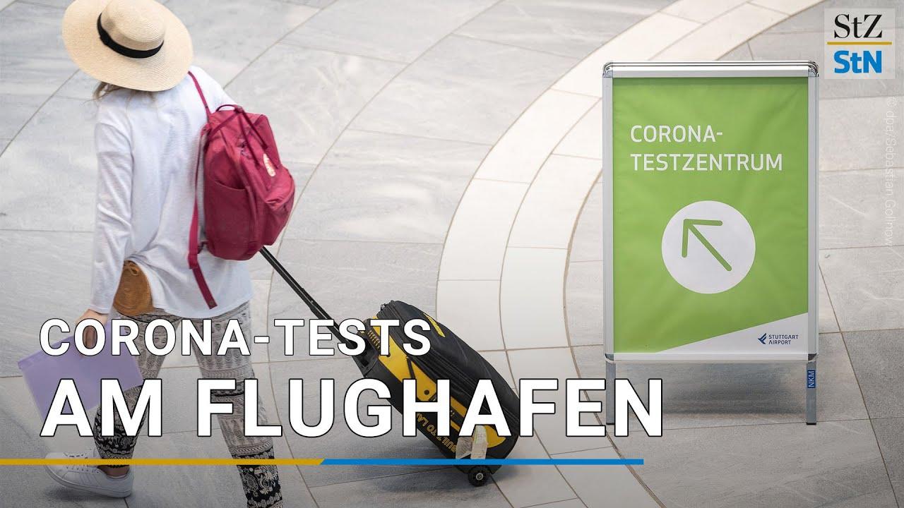 Corona Test am Flughafen So laufen die Tests für Urlauber ab