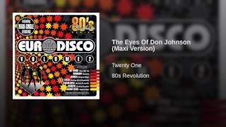 The Eyes Of Don Johnson Maxi Version