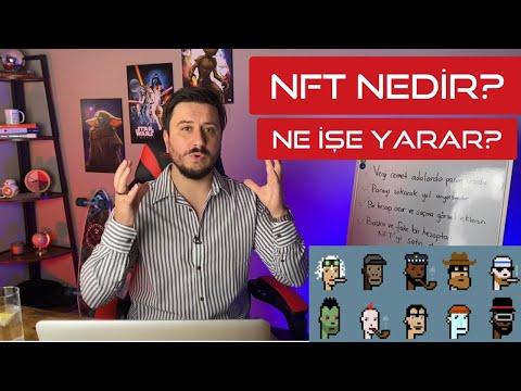 NFT Nedir? A - Z'ye Hap Gibi Anlatım