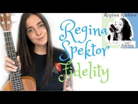 Regina Spektor - Fidelity / Easy Ukulele Tutoria