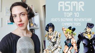 ASMR Top 10 Jojo's Bizarre Adventure Characters - (Whispering)
