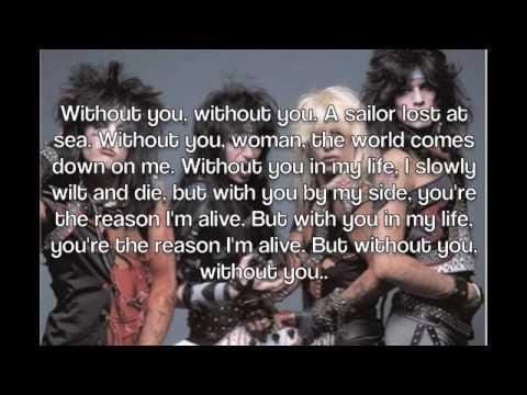Without You by Motley Crue Lyrics