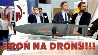 GTV#58: Targi MSPO 2018 (CZ.3) - JAK ZESTRZELIĆ DRONA?!