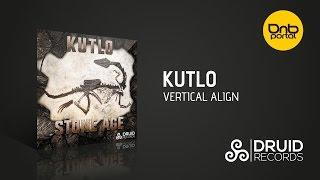 Kutlo - Vertical Align [Druid Records]