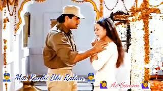 Mai Kahi bhi Rahu a Sanam