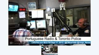 CIRVFM.com 88.9FM Policia Toronto Comunidade Segura (Portugues/Ingles)