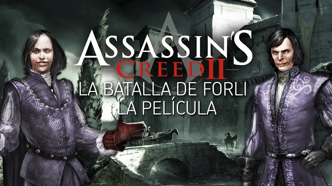 Assassins Creed 2 La Batalla De Forli La Película Completa En