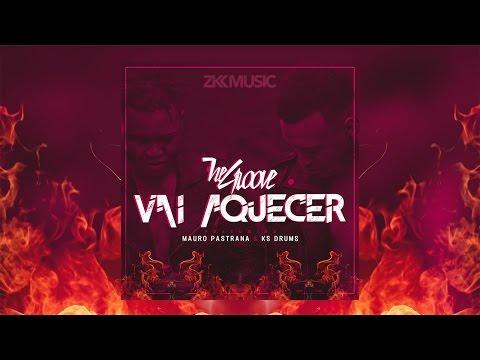 Vai Aquecer - The Groove Ft. Mauro Pastrana & Ks Drums (2k17)
