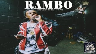 Repeat youtube video Rich The Kid - Rambo Ft Marty Baller