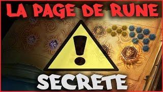 La page de rune Secrete (astuce LoL)