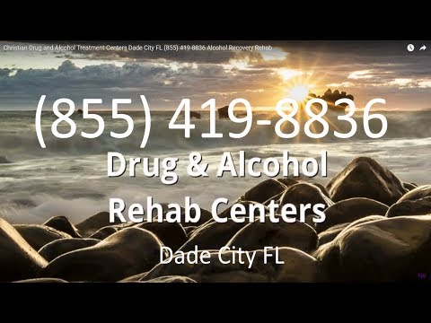 Christian Drug and Alcohol Treatment Centers Dade City FL (855) 419-8836 Alcohol Recovery Rehab