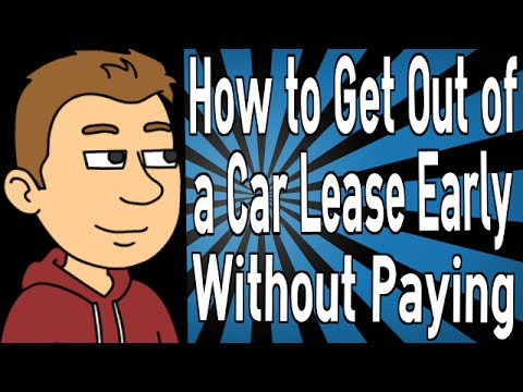 how to get out of a car lease early without paying youtube. Black Bedroom Furniture Sets. Home Design Ideas