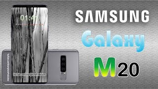 Samsung Galaxy M20 - Release Date, First Look, Specs, Price, Official Video (Concept)