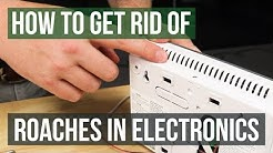 How to Get Rid of Cockroaches in Electronics (4 Easy Steps)