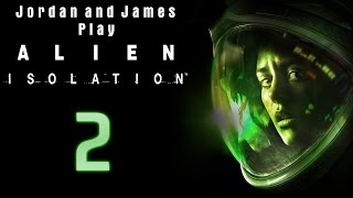 A STRANGE FRIEND - Jordan and James Play Alien: Isolation