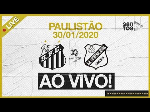 AO VIVO: SANTOS 2 X 0 INTER DE LIMEIRA | PRÉ-JOGO E NARRAÇÃO | PAULISTÃO (30/01/20)
