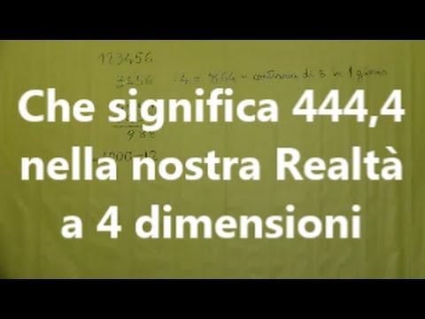 cosa significa 444 4 nella nostra realt a 4 dimensioni