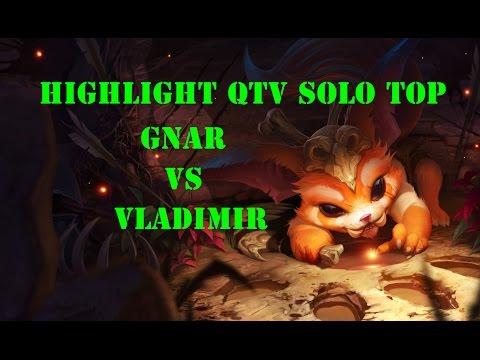 Highlight QTV cầm Gnar khiến đối thủ tức ói máu