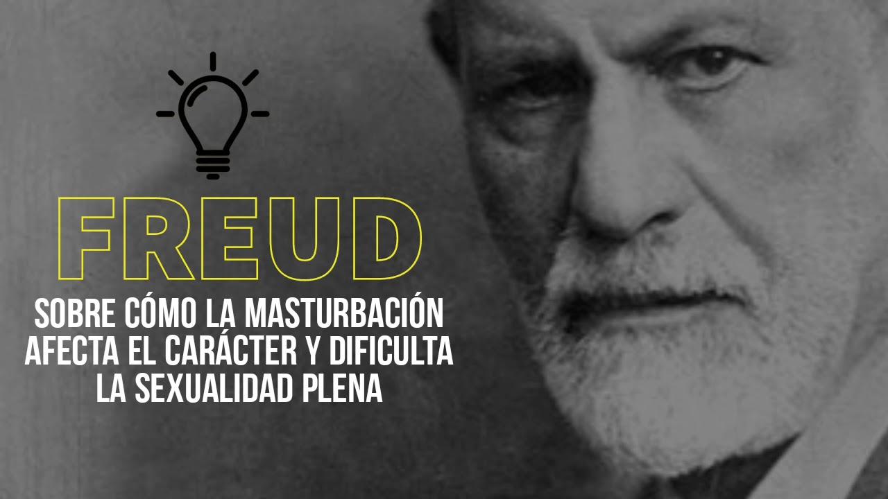 Freud: Sobre cómo la Masturbación afecta el carácter y dificulta la Sexualidad Plena 🎧 PODCAST