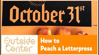 How to Peach a Letterpress-At the Capitol Building-Come Watch Rudy Emerge From A Coffin-10/31-TAKE3