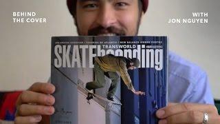 Behind The Cover: Jon Nguyen | TransWorld SKATEboarding