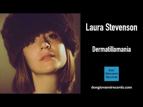 Laura Stevenson – Dermatillomania