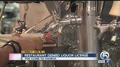 Restaurant denied liquor license