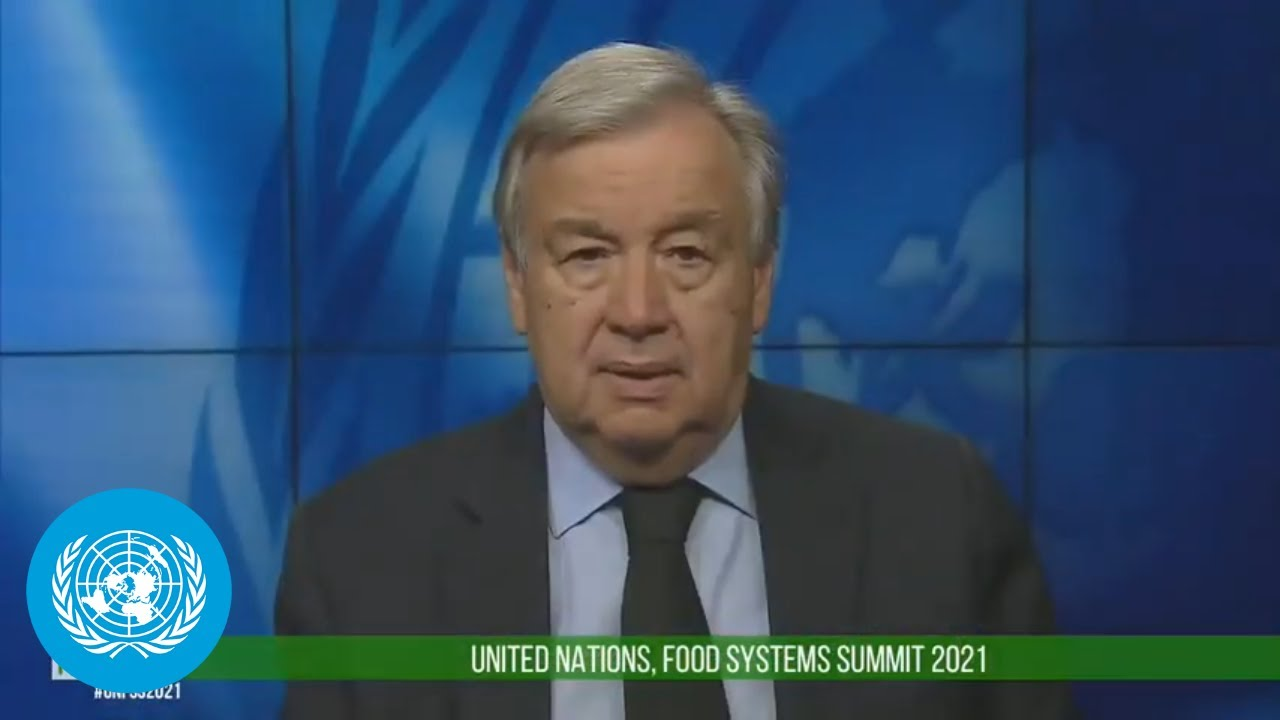 UNFSS Pre-Summit for the Food Systems Summit - Secretary-General Remarks (26 July 2021)