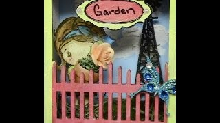 Sacrafter's Wooden Garden Gate Shadow Box Tutorial Part Ii