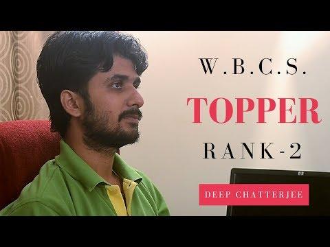 Featuring Mr. Deep Chatterjee, WBCS TOPPER || Part-1 ||