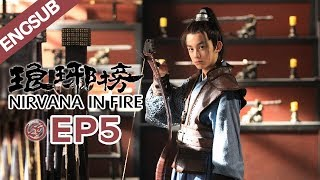 【ENG SUB】Nirvana In Fire Ep5 【HD】 Welcome to subscribe China Zone