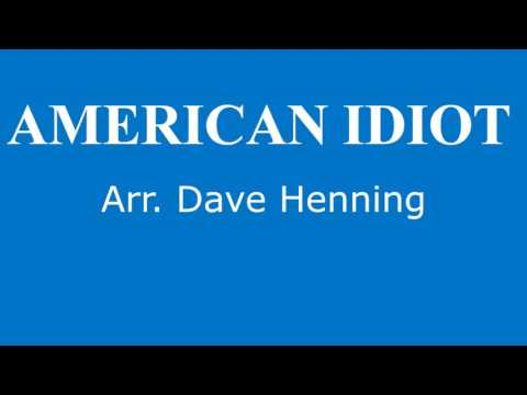 AMERICAN IDIOT (Marching Band)