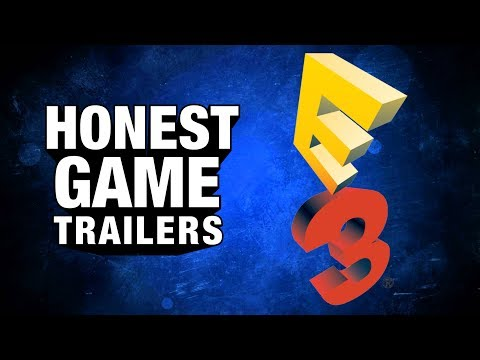 E3 (Honest Game Trailers)