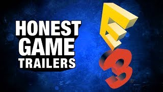 E3 (Honest Game Trailers)