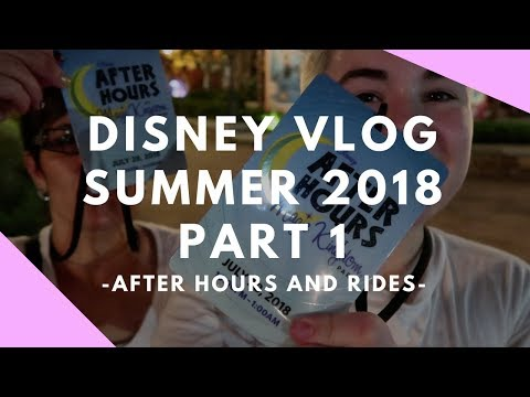 Disney Summer Vlog Part 1 -  After Hours and Rides | DisTech Pro